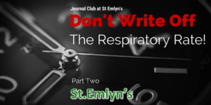 JC: Don't Write off the Respiratory Rate – Part Two