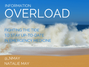Information Overload – Keeping Up-To-Date at #RCEM15