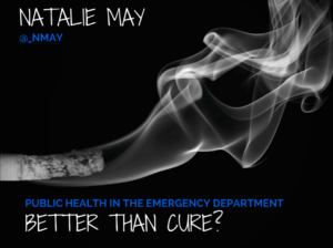 Better Than Cure? Public Health in the ED at #RCEM15