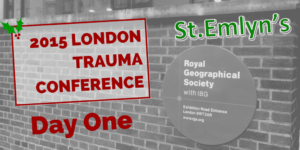 London Trauma Conference #LTC2015 – Day One