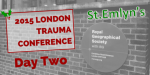 London Trauma Conference #LTC2015 – Day Two