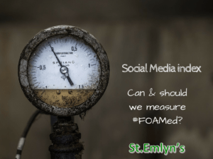 The Social Media Index (SMi): Can & should we measure #FOAMed?